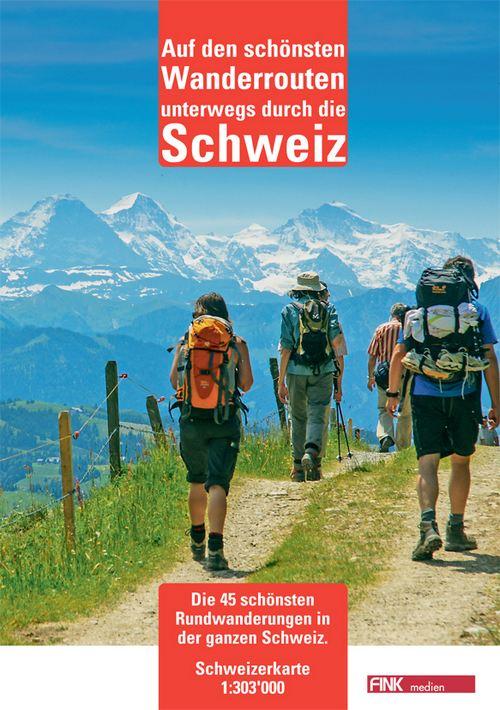 Auf den schönsten Wanderrouten unterwegs durch die Schweiz