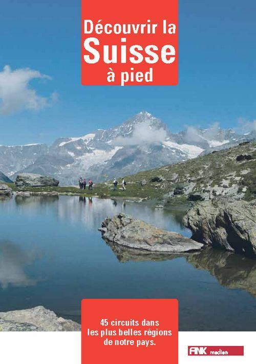 Découvrir la Suisse à pied