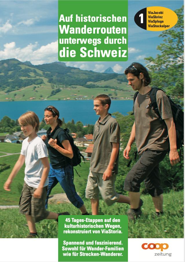 Auf historischen Wanderrouten unterwegs durch die Schweiz - Band 1