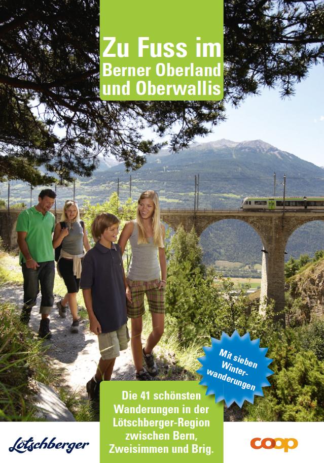 Zu Fuss im Berner Oberland und im Oberwallis